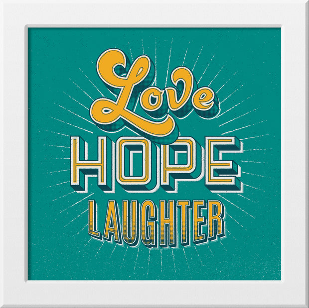 """Love Hope Laughter"" by Signs of Power"