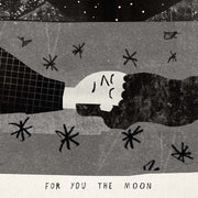'For You The Moon' by Conor Nolan