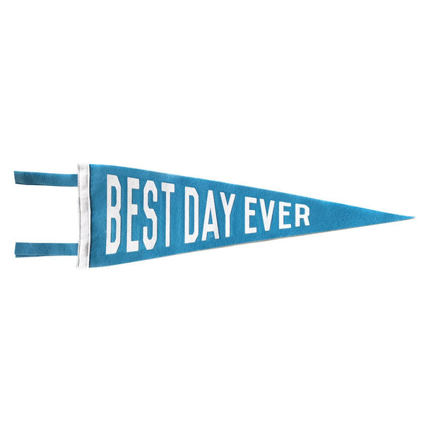 BEST DAY EVER PENNANT - BLUE