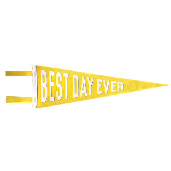 BEST DAY EVER PENNANT - YELLOW