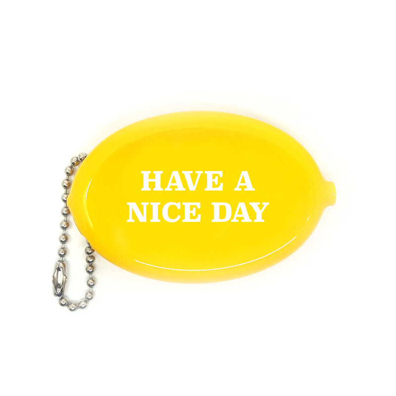 YELLOW HAVE A NICE DAY COIN POUCH WITH WHITE LETTERING