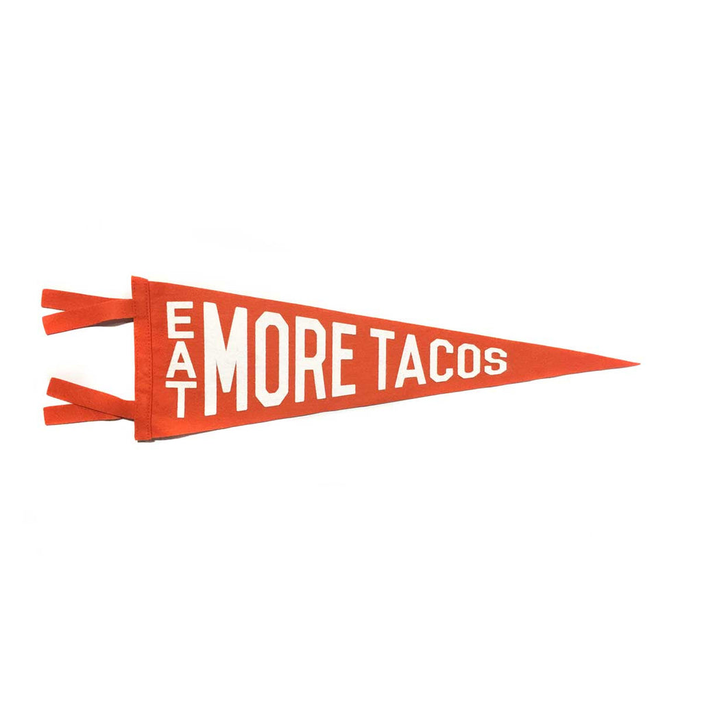 EAT MORE TACOS PENNANT - ORANGE