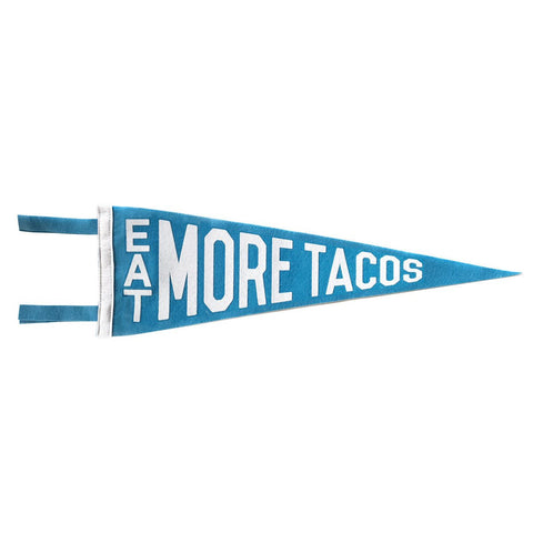 EAT MORE TACOS PENNANT - BLUE