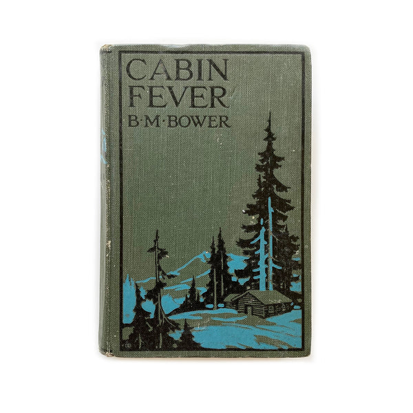 Vintage Book - Cabin Fever, B.M. Bower