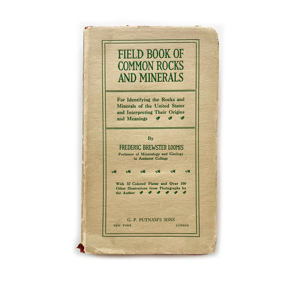 Vintage Book - Field Book of Common Rocks and Minerals, Loomis