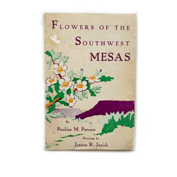 Vintage Book - Flowers of the Southwest Mesas