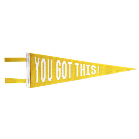 YOU GOT THIS PENNANT - YELLOW