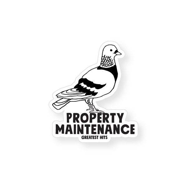 Sticker - Property Maintenance Pigeon