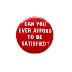 Vintage Button - Satsified