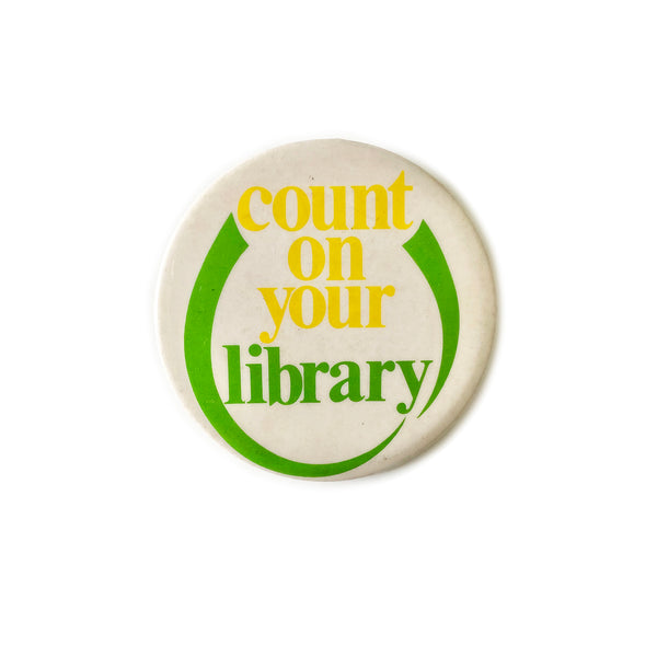 Vintage Button - Count On Your Library
