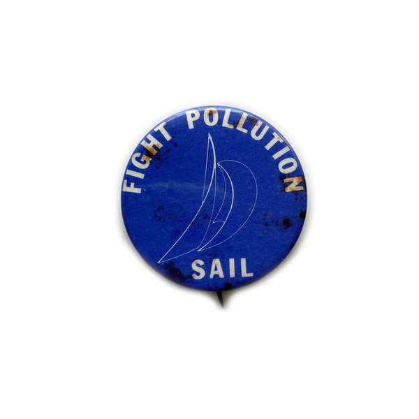Vintage Button - Fight Pollution Sail