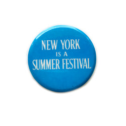 Vintage Button - New York is a Summer Festival