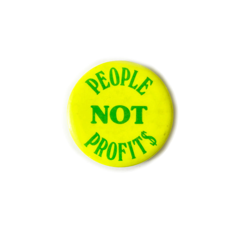 Vintage Button - People Not Profits
