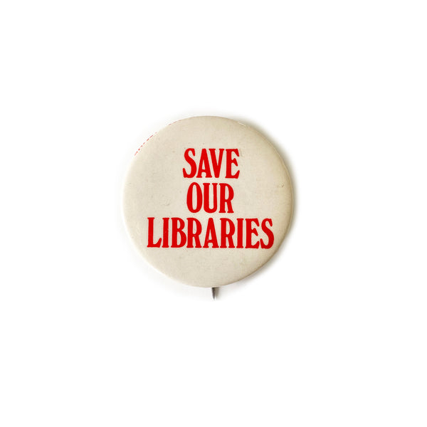 Vintage Button - Save Our Libraries