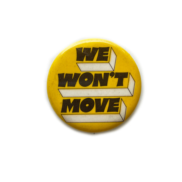 Vintage Button - We Won't Move