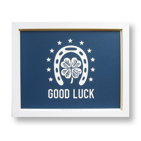 GOOD LUCK - Silkscreen Print