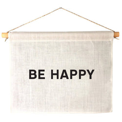 LINEN BANNER - BE HAPPY