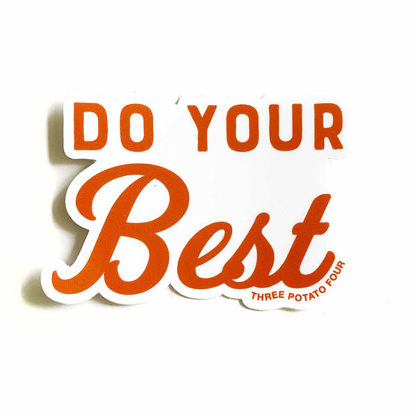 Sticker - Do Your Best