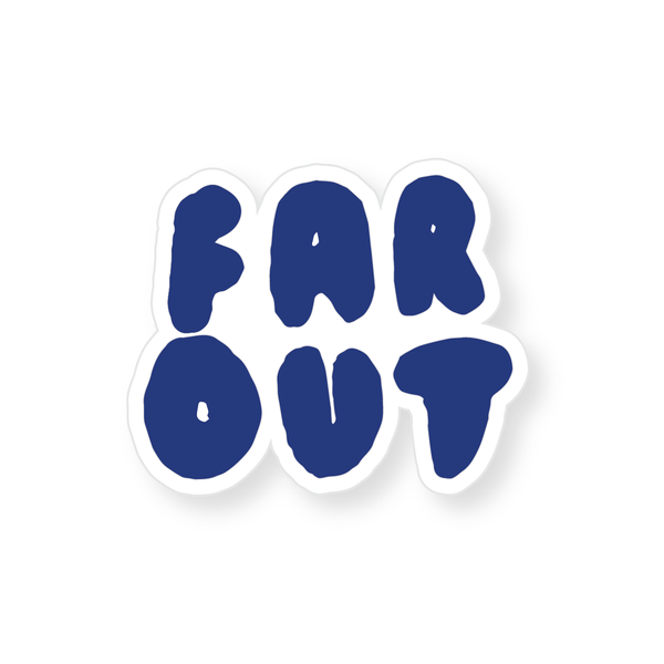 Sticker - Far Out