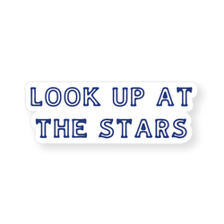 Sticker - Look Up At The Stars