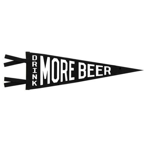 DRINK MORE BEER PENNANT