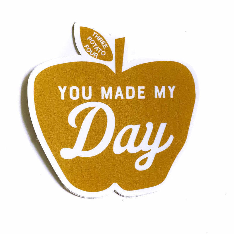 Sticker - You Made My Day