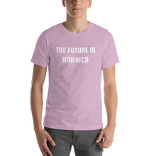 Load image into Gallery viewer, THE FUTURE IS AMERICA - Short-Sleeve Unisex T-Shirt