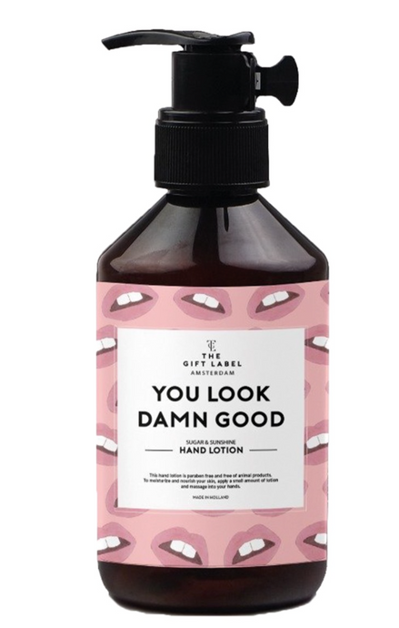 The Gift Label Hand Lotion You Look Damn Good