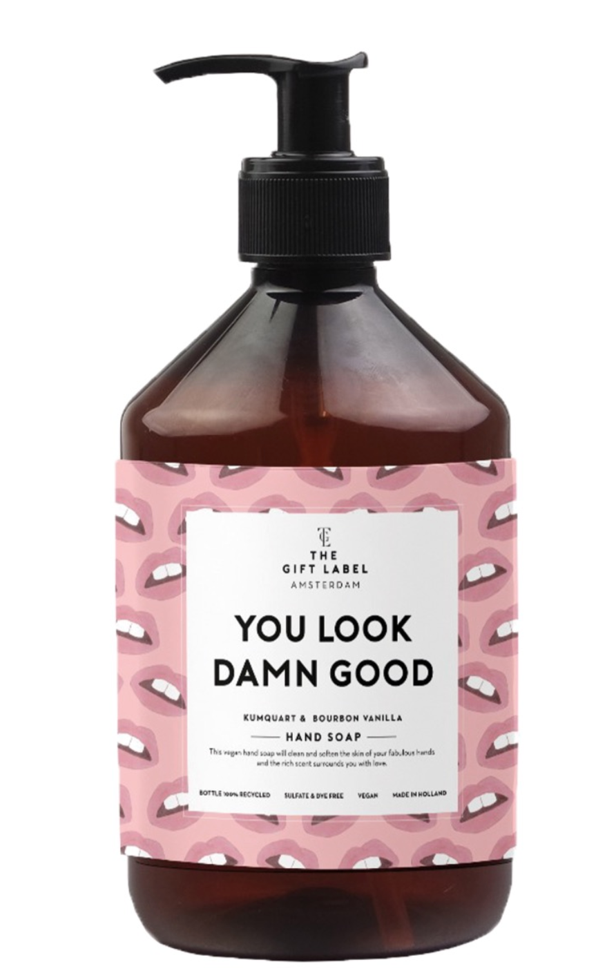 The Gift Label Hand soap You Look Damn Good