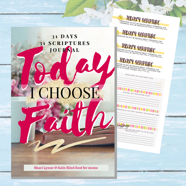 Today I Choose Faith ~ May Scripture Journal ~ Free Calendar w/purchase!