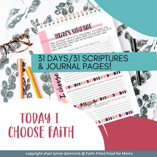 Today I Choose Faith ~ April Journal