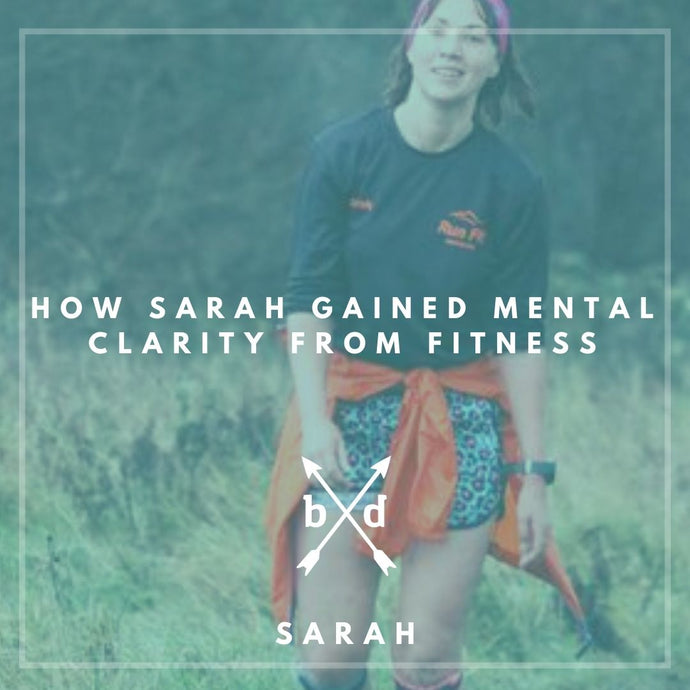 Running For Clarity & Mental Health - Sarah's Story