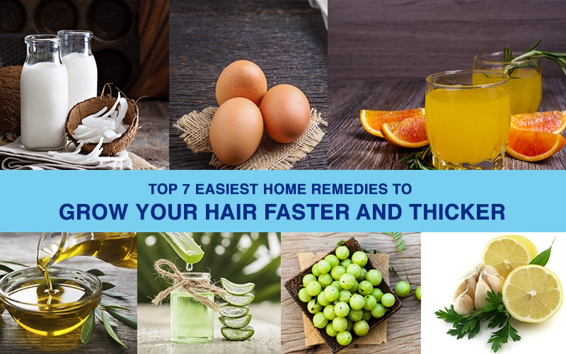 Top 8 easiest home remedies to grow your hair faster and thicker