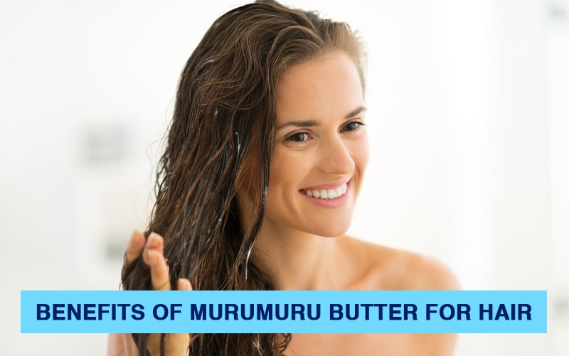 What are the benefits of murumuru butter for hair?