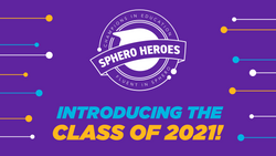 Introducing the Sphero Heroes Class of 2021!