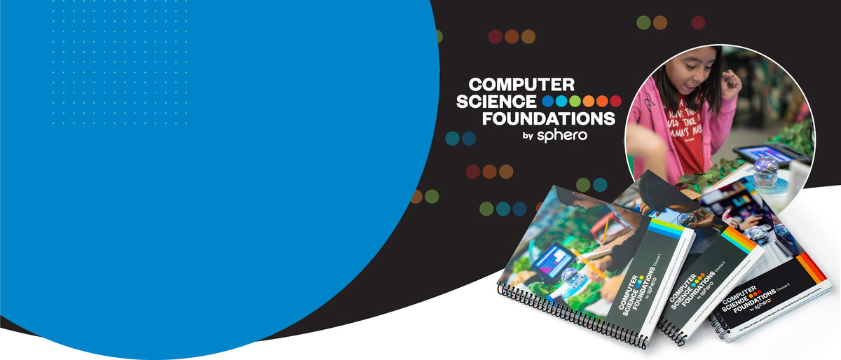 Three books with Computer Science Foundations by Sphero logo with a photo of a little girl cheering while playing with a coding robot.