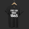 Free-ish Since 1865 Black Lives Matter Shirt - Funny Labrador Cute Shirt Labradors Labs