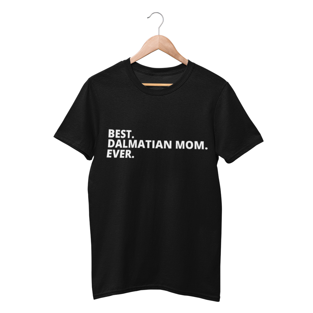 Best Dalmatian Mom Ever Shirt - Funny Labrador Cute Shirt Labradors Labs