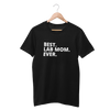 Best. Lab Mom. Ever. Shirt - Funny Labrador Cute Shirt Labradors Labs