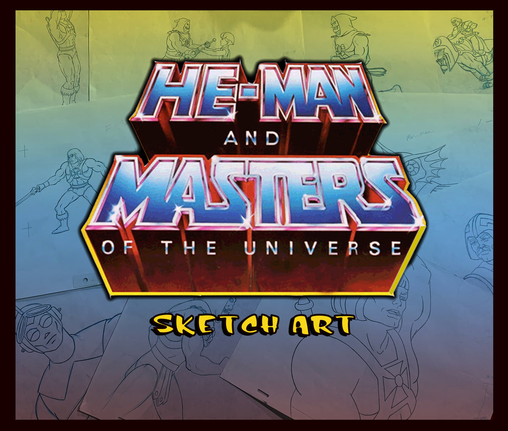 He-Man and Masters of the Universe (Sketch Art) - Animation Legends