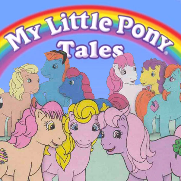 My Little Pony Tales - Animation Legends