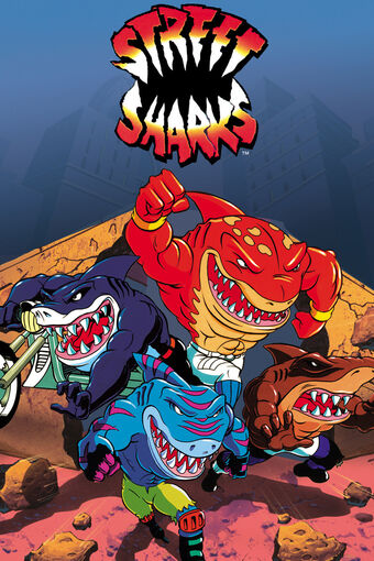 Street Sharks - Animation Legends