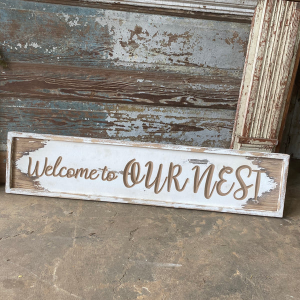 Welcome To Our Nest Wooden Sign