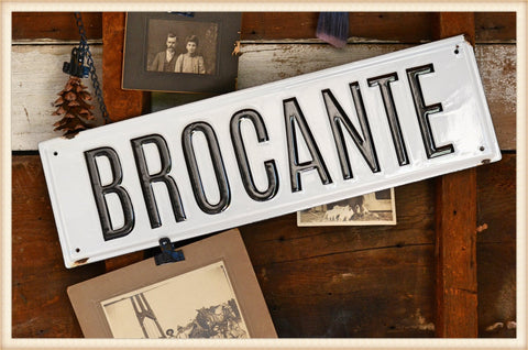 Real Enamel Brocante Sign