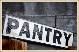Gloss Pantry Sign - OS
