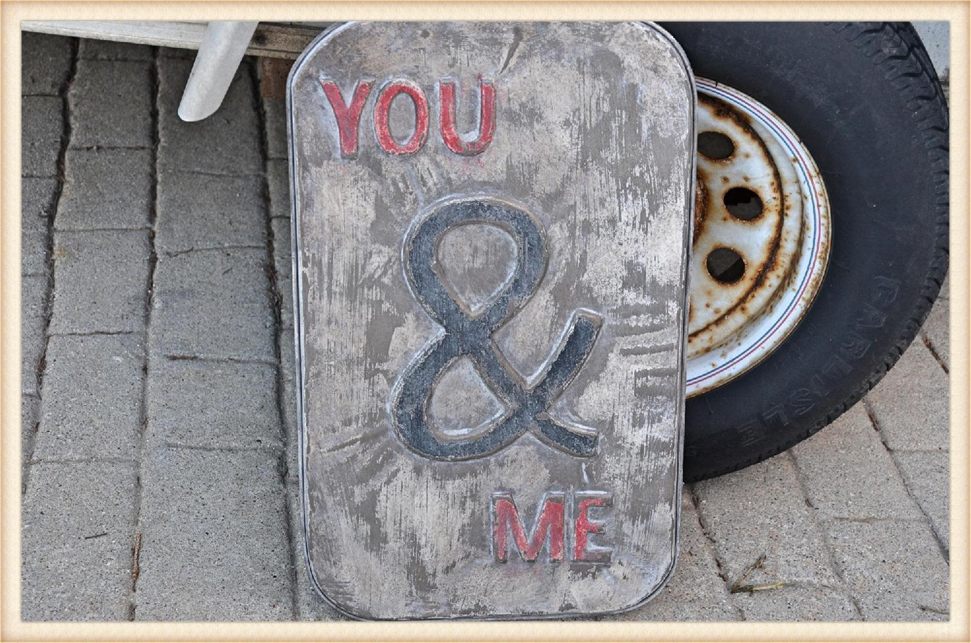 Metal You and Me Sign