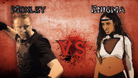 HK | Moxley v Enigma 1