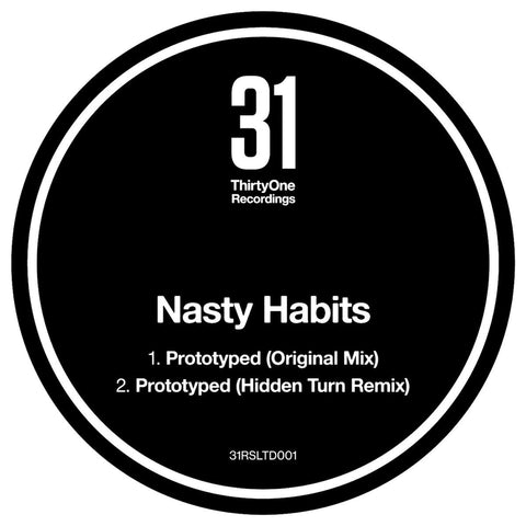Nasty Habits  'Prototyped  - Hidden return Remix' 12""