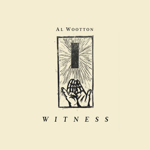 Al Wootton 'Witness LP' 12""