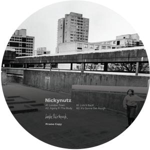 Nickynutz 'It's Gonna Get Rough EP' 12""